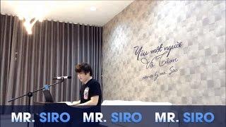 Yêu Một Người Vô Tâm - Mr. Siro