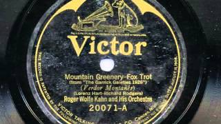 Mountain Greenery by Roger Wolfe Kahn and his Orchestra, 1926