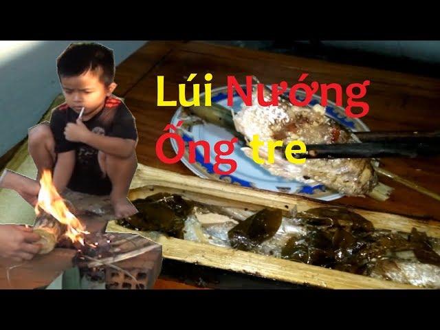 Thử thách cá lúi nướng trong ống tre món ăn dân dã