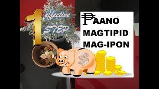 PAANO MAG TIPID AT MAG IPON : ISANG MABISANG PARAAN