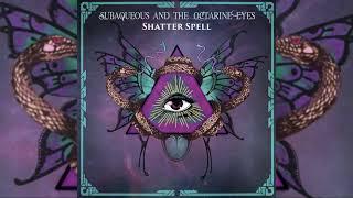 Subaqueous - Shatter Spell | Full Album | Mystic / World Bass / Ethno-Fusion