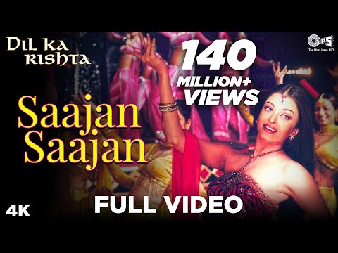 Download Saajan Saajan Full Video - Dil Ka Rishta | Arjun, Aishwarya Rai | Alka Yagnik, Kumar Sanu, Sapna HD Video