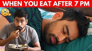 What Happens if You Eat Dinner After 7 PM?  (WITH SOLUTION)