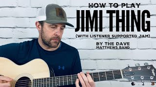 Jimi Thing (with LS jam)-Guitar Tutorial-Dave Matthews Band
