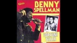 Fortune Teller -- Benny Spellman
