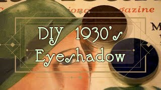 How To Make 1930s Style Eyeshadow