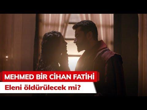 Eleni öldürülecek mi? - Mehmed Bir Cihan Fatihi 6. Bölüm