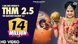 The Haryanvi Mashup 2.5 (THM 2.5) Gurmeet Bhadana, Desi King, Baba Bhairupia, Totaram, Lokesh Gurjar - Download this Video in MP3, M4A, WEBM, MP4, 3GP