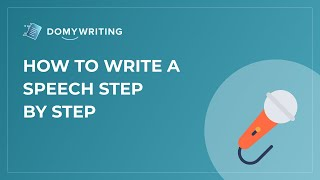 How to Write a Speech Step by Step