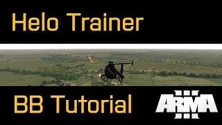 Battleboys ArmA 3 - Helo Trainer : BB Tutorial