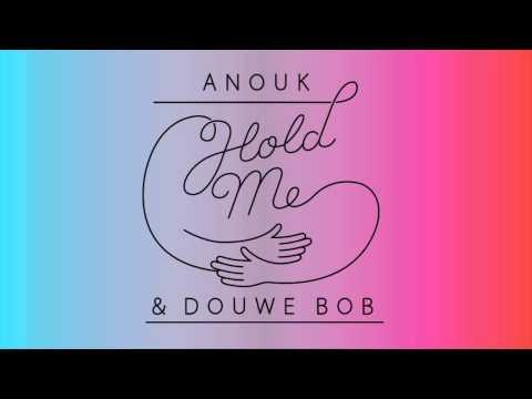 Hold Me (Anouk & Douwe Bob)