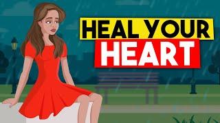 12 Ways to Heal Your Broken Heart