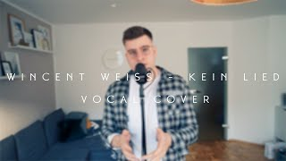 Wincent Weiss   Kein Lied   Vocal Cover Sebastian Kurtz