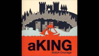 aKing - Safe as Houses