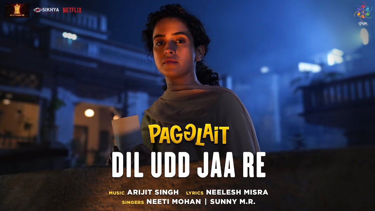 Dil Udd Jaa Re Song Lyric From Pagglait - Neeti Mohan