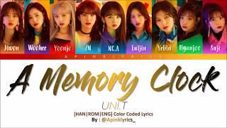UNI.T – 추억시계 (A Memory Clock) [HAN ROM ENG] Color Coded Lyrics