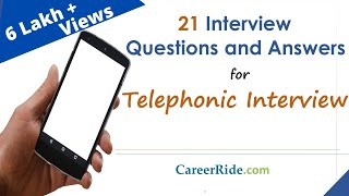 Questions & Answers to crack a Telephonic Interview