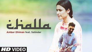 gratis download video - Challa: Ambar Dhiman, Satinder (Full Song) Anand Sharma | Latest Punjabi Songs 2019