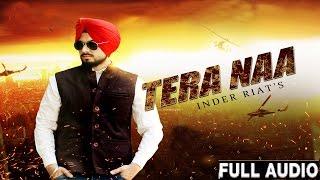 Tere Naa  Full HD● Inder Riat ●New Punjabi Songs 2016●Latest Punjabi Song 2016