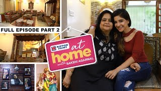 At home with Bigg Boss Sakshi Agarwal | My sister has occupied my room  | Part 2 | JFW Exclusive