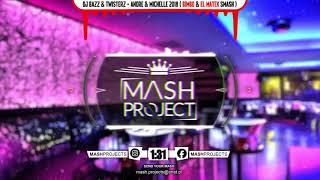 Dj Bazz & Twisterz - Andre & Michelle 2018 ( BimBo & El Matex Smash )