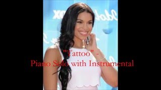 "Jordin Sparks - ""Tattoo"" - Piano Solo with Instrumental (Remastered)"