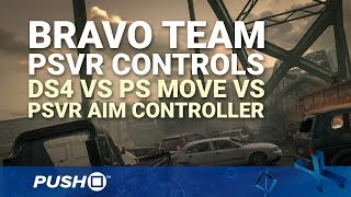 Bravo Team PSVR Controls: PlayStation VR Aim Controller vs DualShock 4 vs PS Move