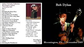 Bob Dylan - It's All Good (Bloomington 2009)