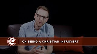 On Being A Christian Introvert