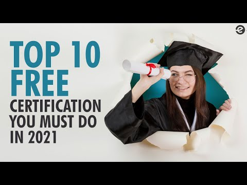 Top 10 Free Certification Courses You Must Do In 2021 | Eduonix ...