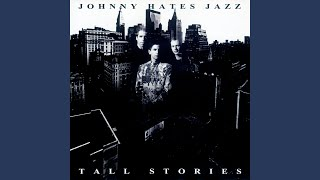 Johnny Hates Jazz - Let Me Change Your Mind Tonight