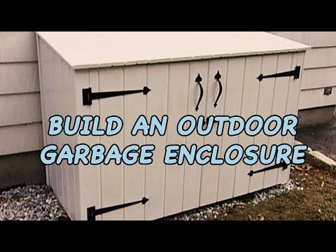 , title : 'Build an Outdoor Garbage Enclosure