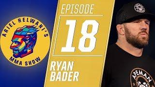 Ryan Bader on fighting Fedor Emelianenko, his beef with Daniel Cormier | Ariel Helwani's MMA Show