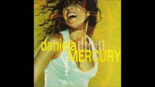 Daniela Mercury Álbum Elétrica. Música -Swing Da Cor