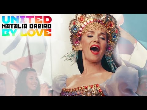 Natalia Oreiro - United by love (Rusia 2018) [Video Oficial]