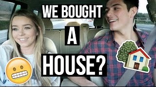 We Bought A House?