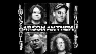 Arson Anthem - Polite Society Blacklist (Insecurity Notoriety)