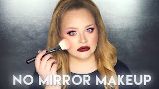 NO MIRROR MAKEUP CHALLENGE!