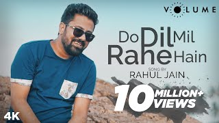 Do Dil Mil Rahe Hain Song Cover by Rahul Jain | Unplugged