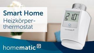 Tutorial: Heizkörperthermostat einrichten und Heizprofile einstellen | Homematic IP