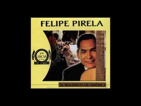 FELIPE PIRELA - Mis mejores canciones - vol 2