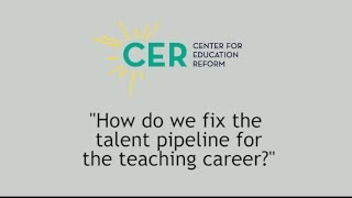 How do we fix the talent pipeline for the teaching profession?