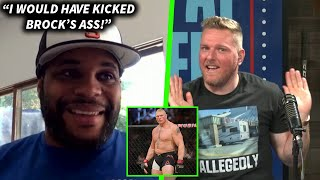 """Daniel Cormier Says """"I Would Have Kicked Brock Lesnar's Ass"""""""