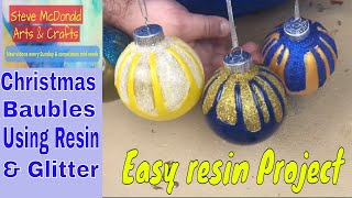 How To Resin And Glitter Christmas Baubles