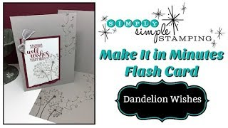 Simply Simple MAKE IT IN MINUTES FLASH CARD - Dandelion Wishes By Connie Stewart