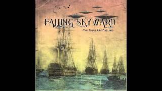 Falling Skyward - I Deleted The Internet