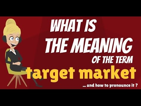 mp4 Target Market Meaning In Business, download Target Market Meaning In Business video klip Target Market Meaning In Business