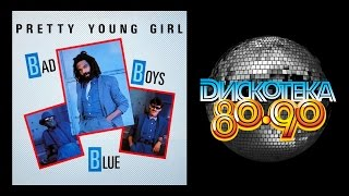 Bad Boys Blue - Pretty Young Girl (1985) [Official Video]