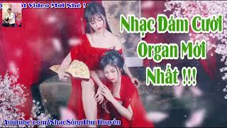 dam-cuoi-phai-mo-nhac-nay-nhac-song-ngam-gai-xinh-nhac-dam-cuoi-organ-moi-nhat-remix-2020