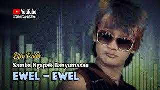 Bije Patik ~ VERRY WELL EWEL # Kucing Manak Gobal Gabel